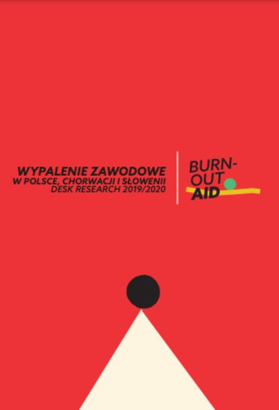 Wypalenie zawoodwe w Polsce, Chorwacji i Słowenii desk research 2019/2020